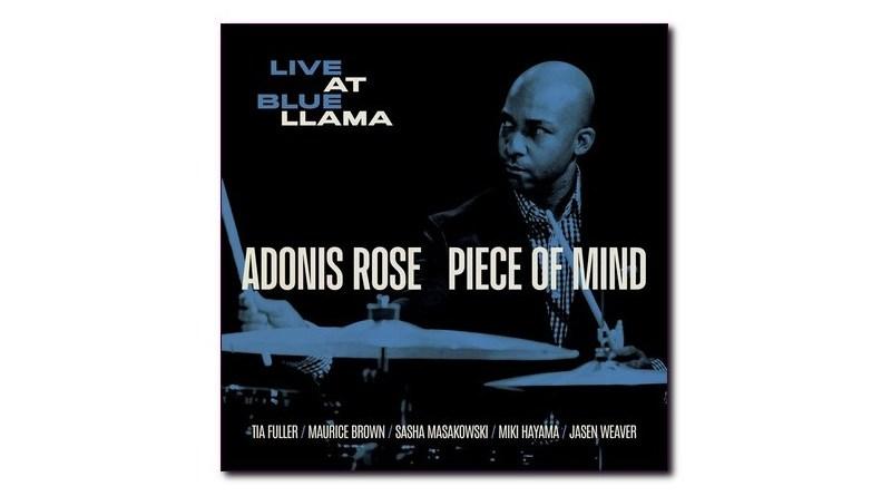 Adonis Rose Piece of Mind (Live at Blue LLama) Storyville Jazzespresso