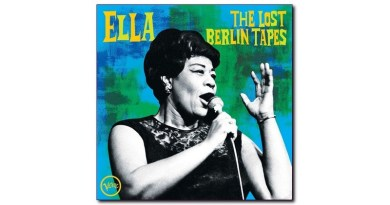 Ella Fitzgerald The Lost berlin Tapes Verve 2020 Jazzespresso