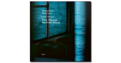 Elina Duni Lost Ships ECM 2020 CD Jazzespresso