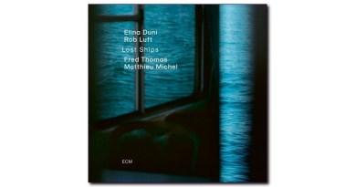 Lost Ships ECM 2020 Jazzespresso CD News