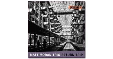 Matt Moran Trio Return Trip Diskonife Jazzespresso CD