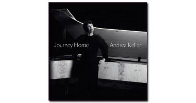 安德烈·凱勒(Andrea Keller)Journey Home 自製專輯 2020 Jazzespresso