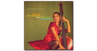 Brandi Disterheft Trio with George Coleman Surfboard CD News