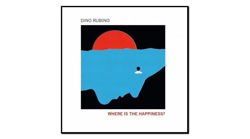 Dino Rubino, Where Is The Happiness?, Tǔk Music, 2017 - Jazzespresso