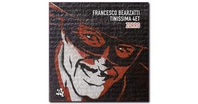 弗朗切斯科·比爾扎蒂(Francesco Bearzatti)Tinissima 四重奏 Zorro