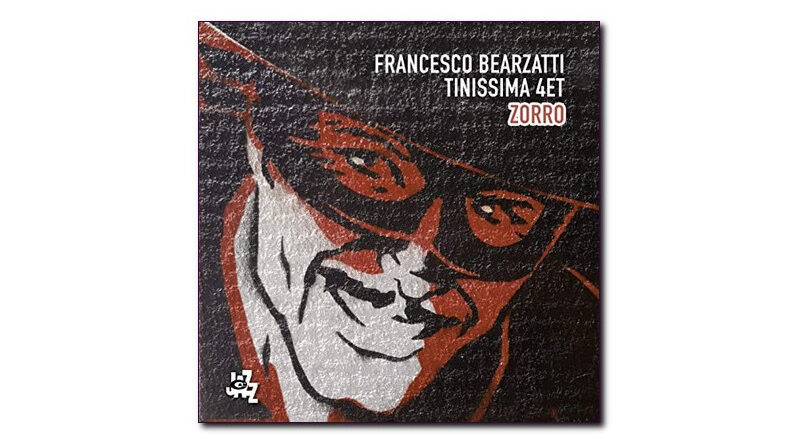 Francesco Bearzatti Zorro Tinissima 4et CAMJazz 2020