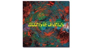 Benoît Martiny Band Grand Cosmic Journey Moons of Uranus Badass Yogi