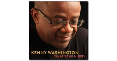 What's The Hurry Kenny Washington Lower 9th 2020 Jazzespresso