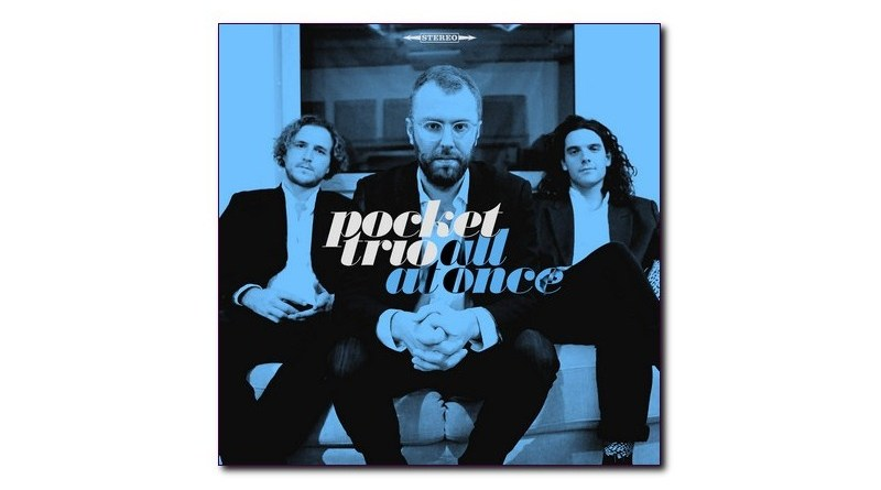 The Pocket Trio All At Once Auto 2021 Jazzespresso CD