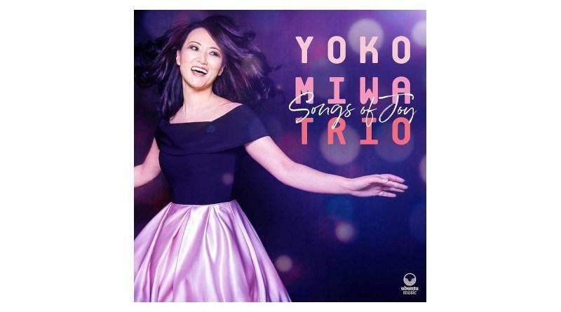 Yoko Miwa Trio Songs Of Joy Ubuntu Jazzespresso CD