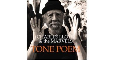 查尔斯·劳埃德(Charles Lloyd)与 The Marvels Tone PoemJazzespresso