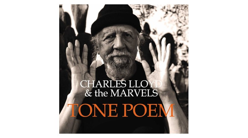 查爾斯·勞埃德(Charles Lloyd)與 The Marvels Tone Poem Jazzespresso
