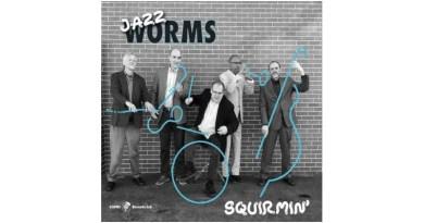 Jazz Worms Squirmin' Capri 2021 CD Jazzespresso