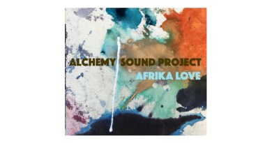 Alchemy Sound Project Afrika Love Artists Recording Collective