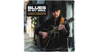 Carlo Lomanto Blues In My Soul Autoproducción 2021 Jazzespresso