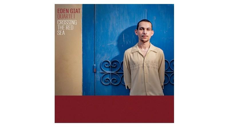 Eden Giat Crossing The Red Sea Auto 2021 Jazzespresso