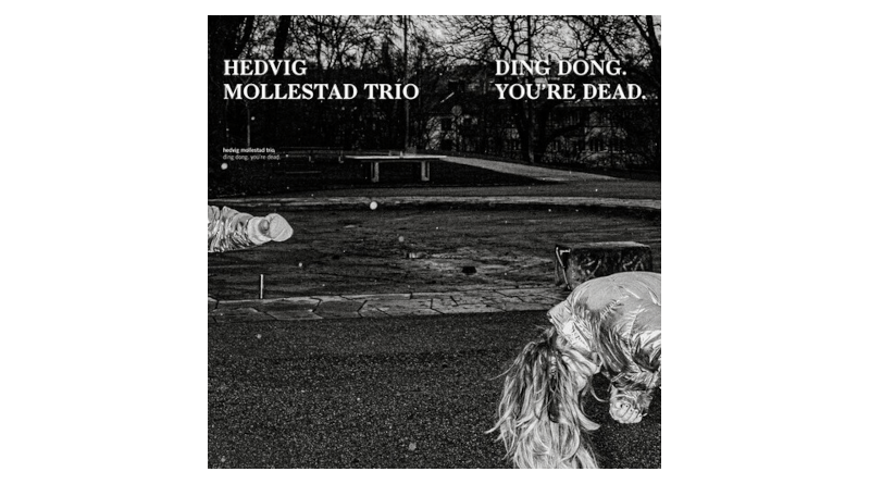 Hedvig Mollestad 三重奏 Ding Dong, You're Dead Rune Grammofoon