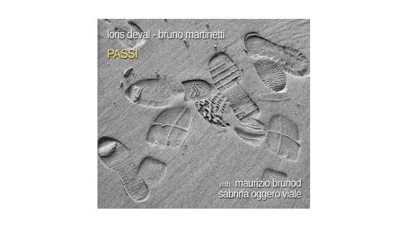 洛里斯·德瓦尔(Loris Deval) 布鲁诺·马丁内蒂(Bruno Martinetti)Passi