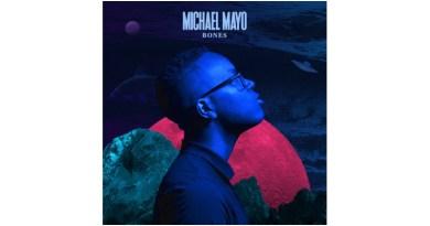 迈克尔·梅奥 (Michael Mayo) Bones Mack Avenue 2021 Jazzespresso