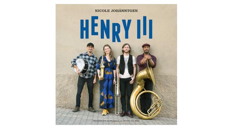 妮可·約翰根 (Nicole Johänntgen) Henry III 自製專輯 2021