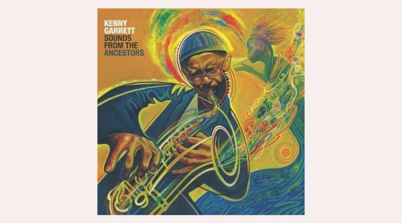 肯尼·賈瑞特 (Kenny Garrett) Sounds from the Ancestors Mack Avenue