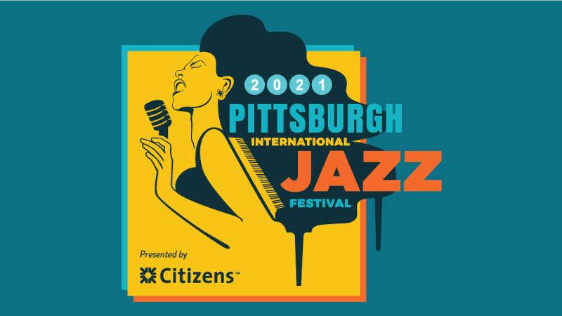 匹茲堡國際爵士音樂節 (Pittsburgh International Jazz Festival) 2021