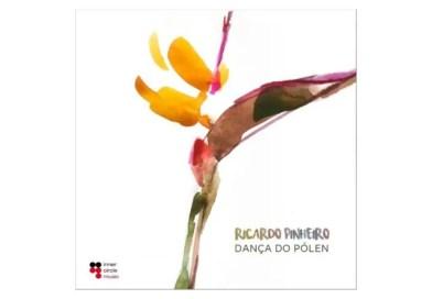 Ricardo Pinheiro Dança do Pólen Inner Circle Music/AsUR Jazzespresso