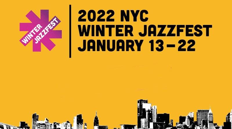 冬季爵士音樂節 (Winter JazzFest) 2022
