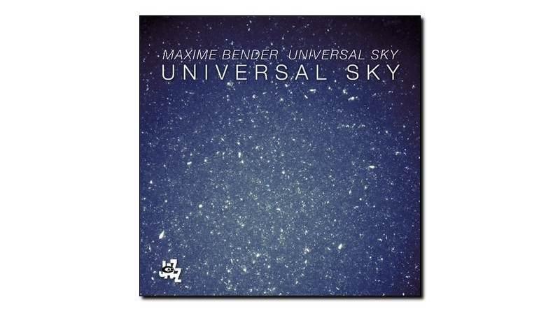Maxime Bender - Universal Sky - CAM 2018 - Jazzespresso es