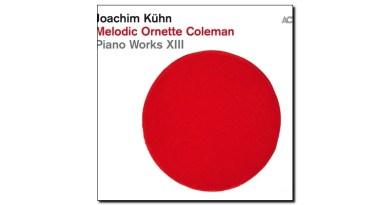 Kühn Melodic Ornette Coleman ACT 2019 Jazzespresso Revista