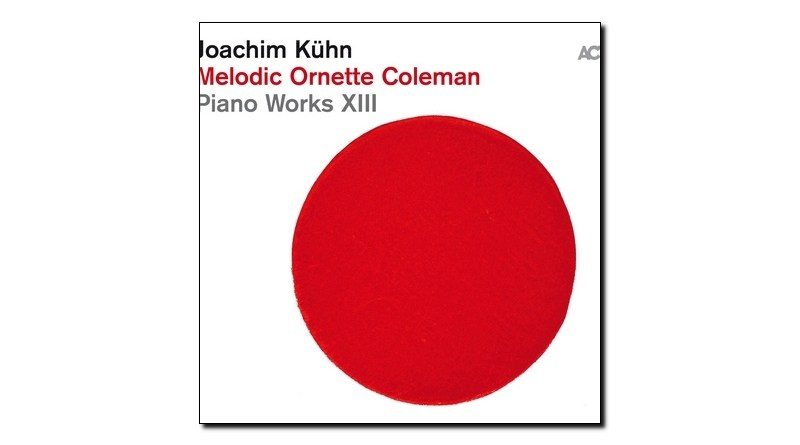Kühn Melodic Ornette Coleman ACT 2019 Jazzespresso Magazine