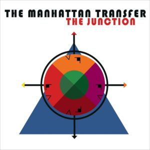 The Junction - The Manhattan Transfer