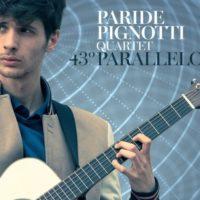 43° Parallelo Il nuovo album di Paride Pignotti