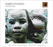 Eternal Love - Roberto Ottaviano