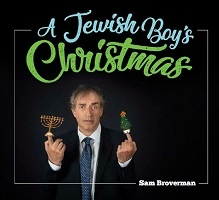 A Jewish Boy's Christmas - Sam Broverman