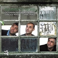 Summer's Gone - Giovanni Mirabassi Trio