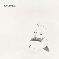 The Lyllywhite Sessions - Ryley Walker