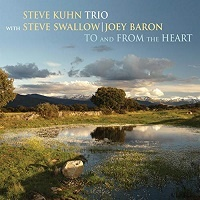 To and From The Heart - Steve Kuhn Trio
