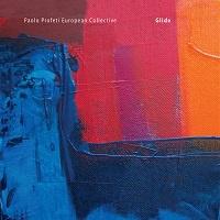 Glide - Paolo Profeti European Collective