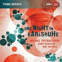 One Night in Karlshruhe (Live) - Michel Petrucciani, Gary Peacock, Roy Haynes