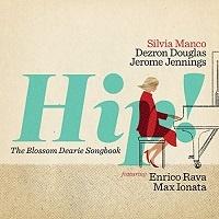 Hip! [The Blossom Dearie Songbook] - Silvia Manco
