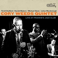Live at Frankie's Jazz Club - Cory Weeds Quintet