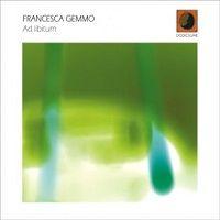 Ad libitium – Francesca Gemmo