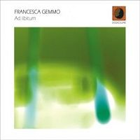 Ad libitum - Francesca Gemmo