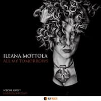 All My Tomorrows - Ileana Mottola