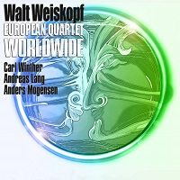 Worldwide – Walt Weiskopf European Quartet