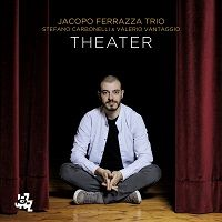 Theater - Jacopo Ferrazza Trio