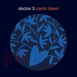 Canto Libero - Doctor 3