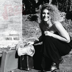 Until Now - Chiara Viola