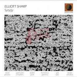 Syzygy - Elliot Sharp